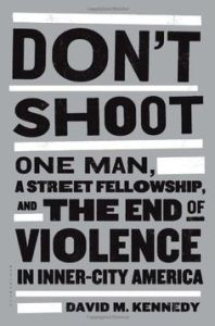 David Kennedy is the author of Don't Shoot and helped implement Focused Deterrence in Philadelphia with the DA's Office and Police Department.